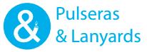 Pulseras y Lanyards